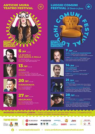 Antiche Mura Teatro Festival: 6,13, 20 e 27 Luglio    Luoghi Comuni Festival: 7,14,21,28 Luglio
