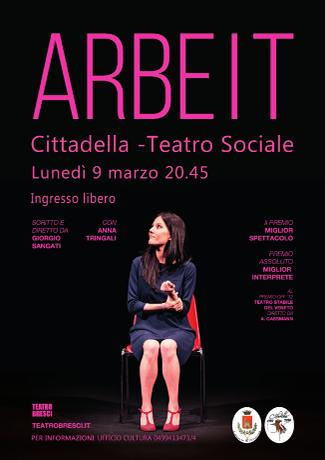"""Spettacolo Teatrale """"Arbeit"""" in occasione della Festa delle Donne"""