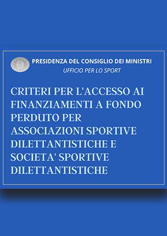 Criteri per l'accesso ai finanziamenti a fondo perduto per Associazioni sportive dilettantistiche e Società sportive dilettantistiche